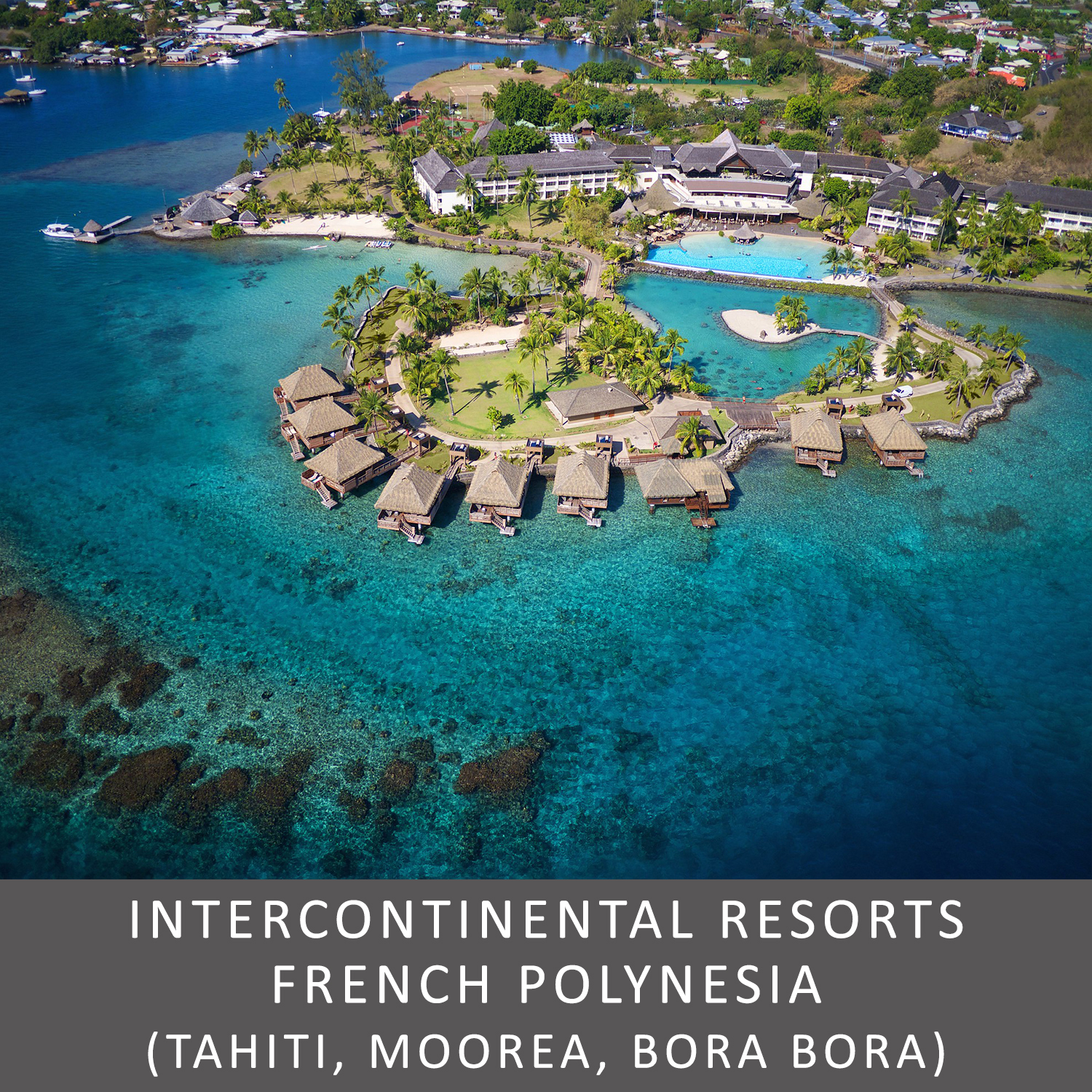 InterContinental French Polynesia